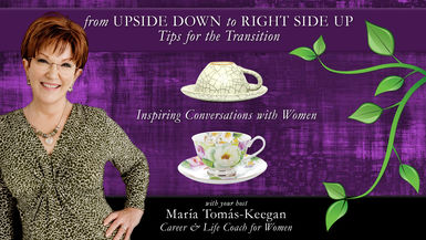 From Upside Down to Right Side Up: Tips for the Transition