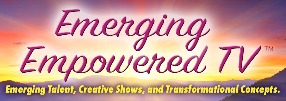 Emerging Empowered TV channel