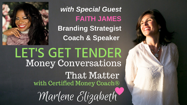 Let's Get Tender with Special Guest Faith James