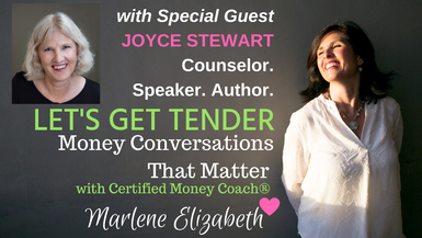 Let's Get Tender with Special Guest Joyce Stewart
