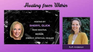 Healing from Within with Sheryl Glick and Dr. Ruth Anderson