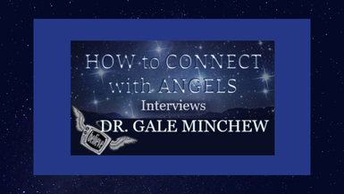 Dr. Gale Minchew – Psychologist, Lightworker, Author