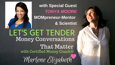 Let's Get Tender with Special Guest Tonya Moore